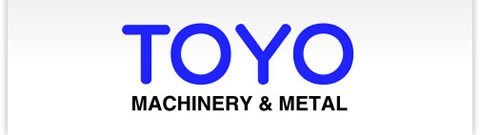 TOYO MACHINERY & METAL CO.,LTD.